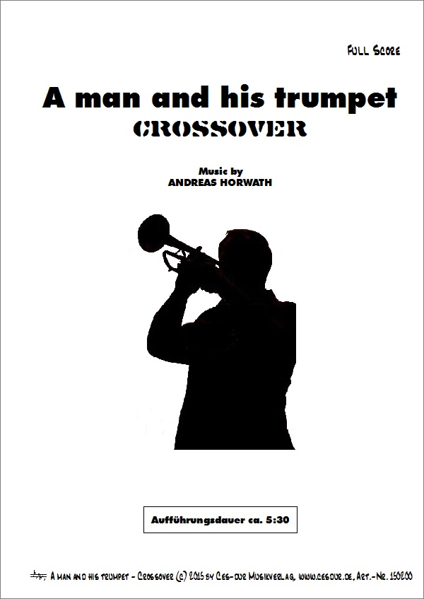 A man and his trumpet - Crossover